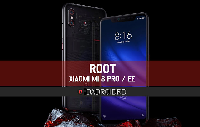 ROOT Xiaomi Mi 8 Pro / Explorer Editions
