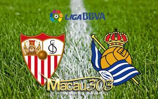 Macau303.info - Prediksi Judi Bola Sevilla vs Real Sociedad 5 Mei 2017