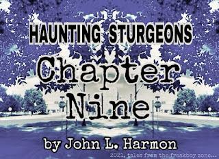 Haunting Sturgeons, chapter nine, by John L. Harmon