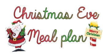 Christmas eve meal plan