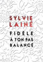 Couverture du livre Fidèle à ton pas balancé de Sylvie Lainé