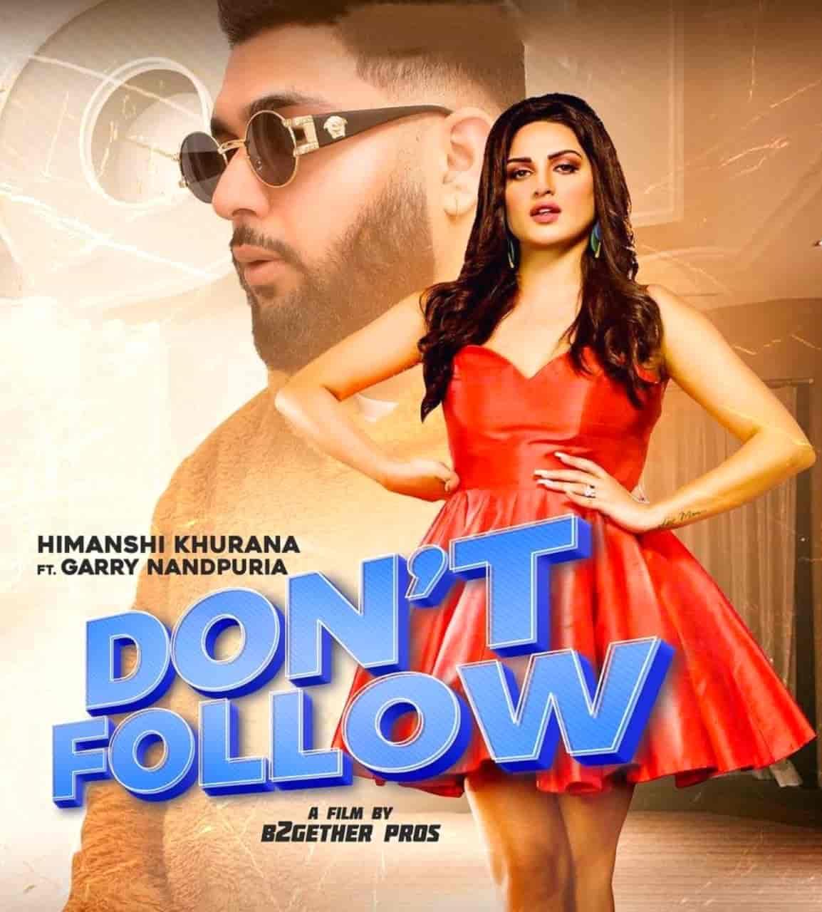 Don't Follow Punjabi Song Image Features Himanshi Khurana