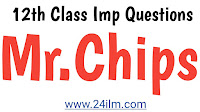 Goodbye Mr.Chips Important notes for 12th Class