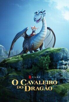 O Cavaleiro do Dragão 2021 - Dual Áudio 5.1 / Dublado WEB-DL 1080p – Download