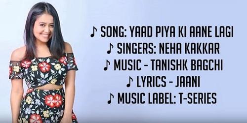 Yaad Piya Ki Aane Lagi Lyrics Sjnger Neha Kakkar
