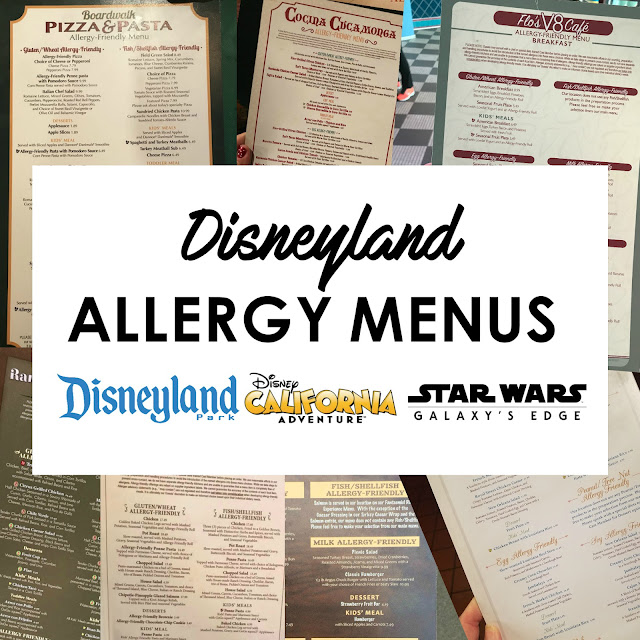 The Ultimate Gluten Free Guide to Disneyland - How to Eat Gluten Free at Disneyland, California Adventure, Star Wars Galaxy's Edge - Disneyland Allergy Menus Download