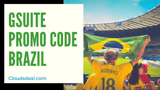 G Suite Promo Code Brazil