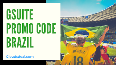 G Suite Promo Code Brazil 2020 ( Offers & Discounts )