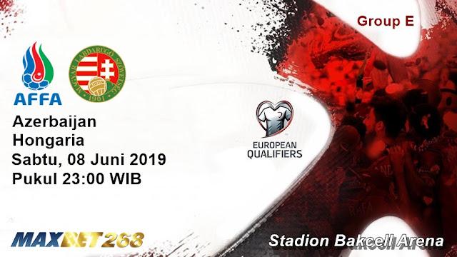 Prediksi Azerbaijan Vs Hongaria, Sabtu 08 Juni 2019 Pukul 23.00 WIB
