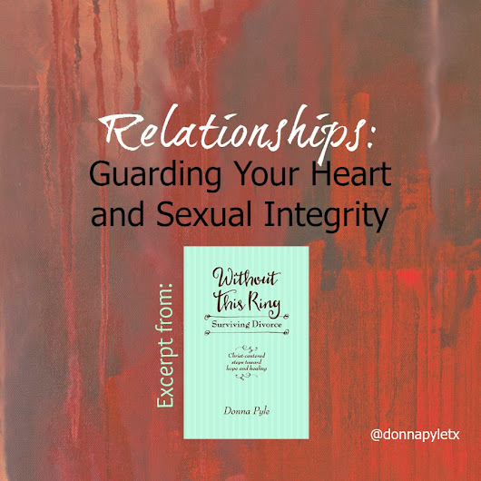 Monday AM Devotion: Guarding Your Heart and Sexual Integrity