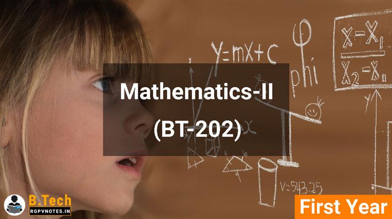 Mathematics-II (BT-202) RGPV notes AICTE flexible curricula