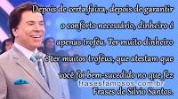 Frases de Silvio Santos sobre Dinheiro