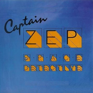 Cover of the Captain Zep - Space Detective theme single on BBC Records And Tapes.