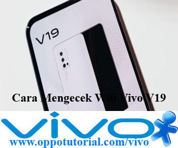 Cara Mengecek Wifi Vivo V19