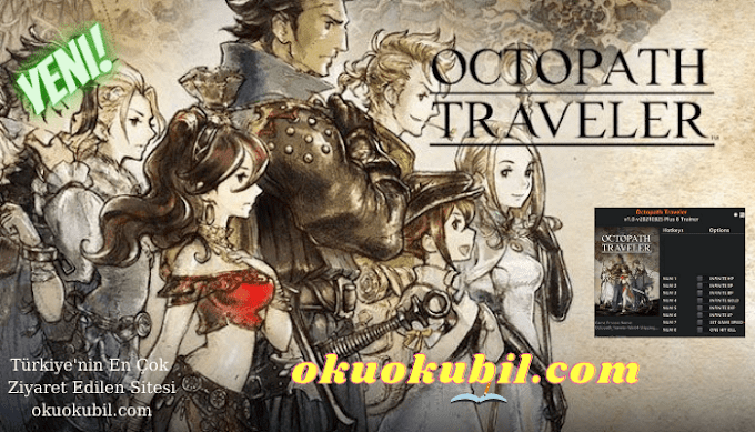 Octopath Traveler: 1.0 Ölümsüzlük + 8 Trainer Hilesi İndir 2021