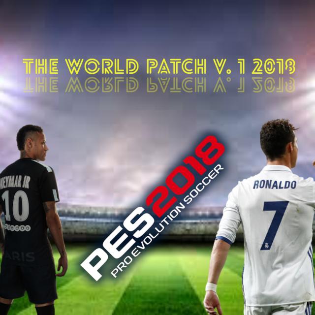 Patch PES 2018 Terbaru dari World Patch V1