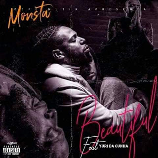Monsta - Beautiful (Feat Yuri Da Cunha)