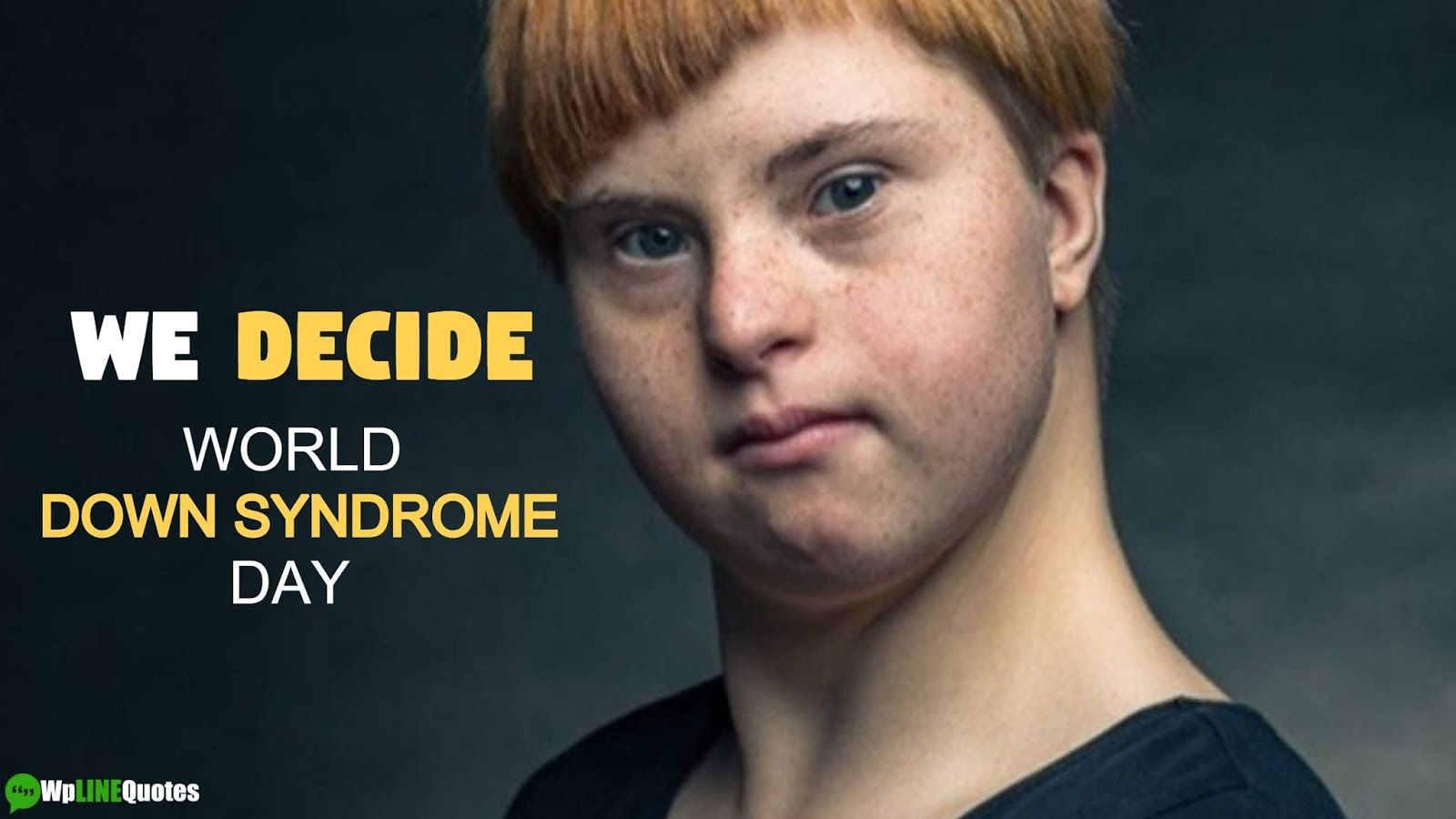 World Down Syndrome Day Quotes, Messages, Theme, Meaning, Activities, Ideas, Images, Posters
