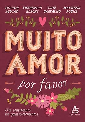 MUITO AMOR, POR FAVOR (Arthur Aguiar, Frederico Elboni, Ique Carvalho e Matheus Rocha)
