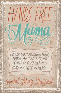 ParentUnplugged - Stacy Snyder - Hands Free Mama Giveaway