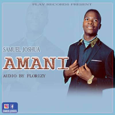 Download Audio | Samueli Joshua - Amani