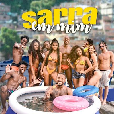 Nego do Borel - Sarra em Mim (2021) [Download]