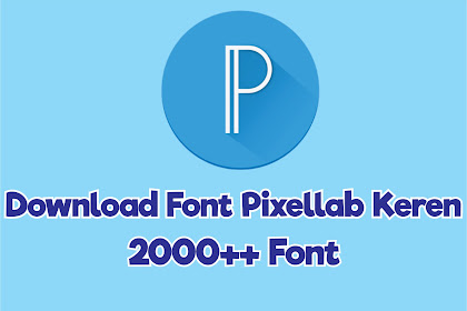 Download Font 2000++ Pixellab Keren