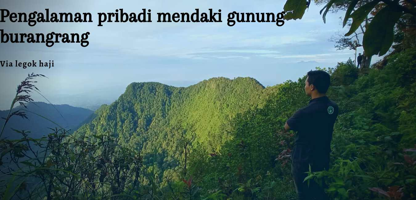 Mendaki Gunung Burangrang Via Legok Haji