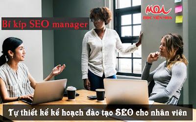 Cách tự thiết kế kế hoạch đào tạo SEO cho nhân viên