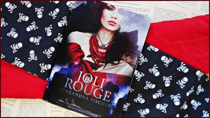 Rezension Joli Rouge Alexandra Fischer Drachenmond Verlag