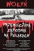 http://www.czytampopolsku.pl/2017/07/woyn-przemilczana-zbrodnia-na-polakach.html