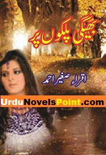 Bheegi palkon par Social Novels by Iqra Sagheer
