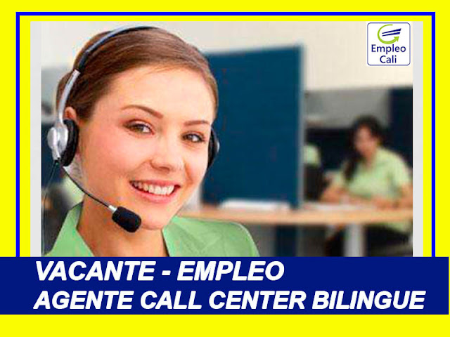 Oferta de Trabajo y Empleo en Cali como Servicio al cliente Bilingue Call Center