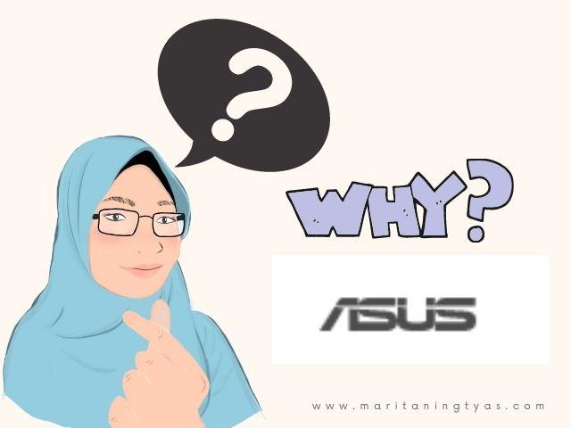mengapa memilih ASUS