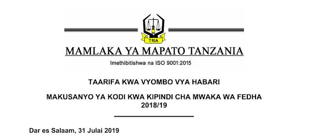 MAKUSANYO YA KODI KWA KIPINDI CHA MWAKA WA FEDHA 2018/19