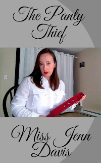 The Panty Thief written by Miss Jenn Davis