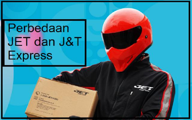 perbedaan antara JET dan J&T express