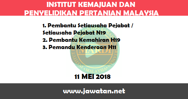 Jobs in Institut Penyelidikan dan Kemajuan Pertanian Malaysia (MARDI) (11 Mei 2018)