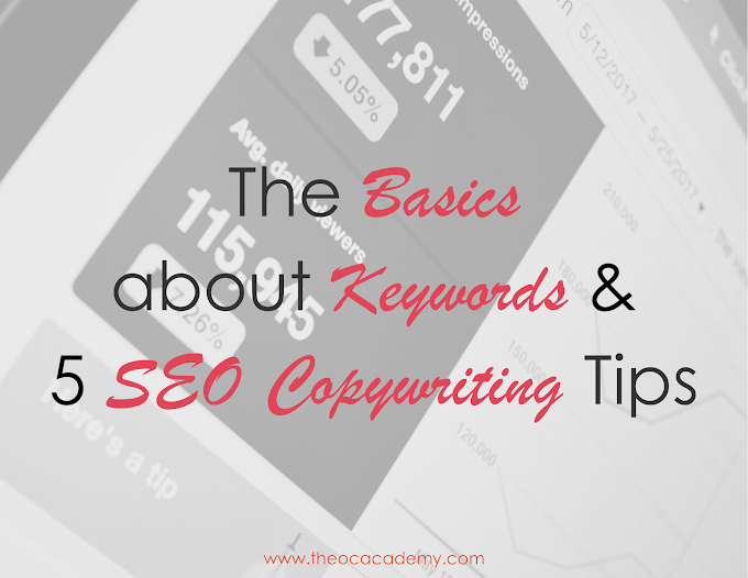 The Basics about Keywords and 5 SEO Copywriting Tips