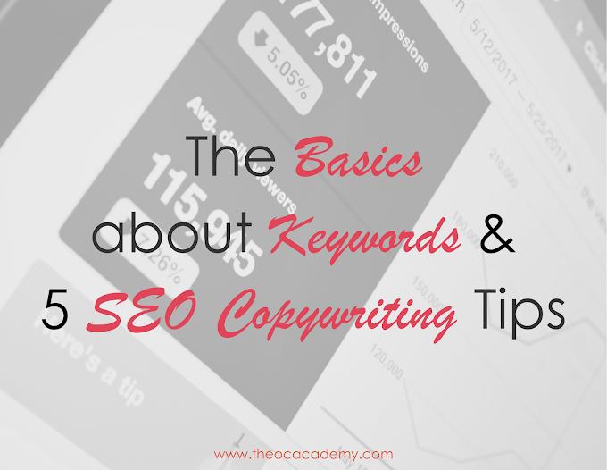 The Basics about Keywords and 5 SEO Copywriting Tips