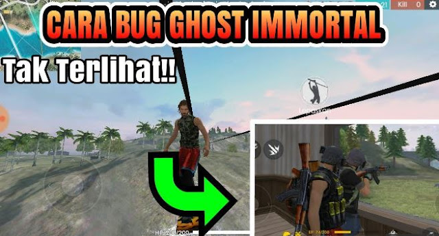 Cara Bug Immortal Ghost di Free Fire