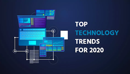 Latest Technology Trends that Explore in 2020