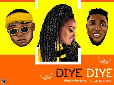 DOWNLOAD MP3: Myk-Wizzy - Diye Diye ft Femkeyz