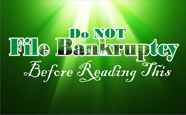 Do Not File Bankruptcy Before Reading This!