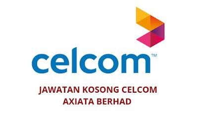 Jawatan Kosong Celcom Axiata Berhad 2019