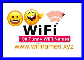 500+ मजेदार वाईफाई नाम - सर्वश्रेष्ठ मजाकिया वाईफाई नामों का संग्रह | होम्स | कार्यालय | कंपनियों, आदि { Funny wifi names }