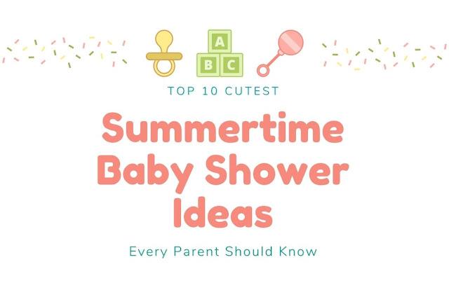 Summertime Baby Shower Ideas