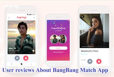 User reviews About BangBang Match App