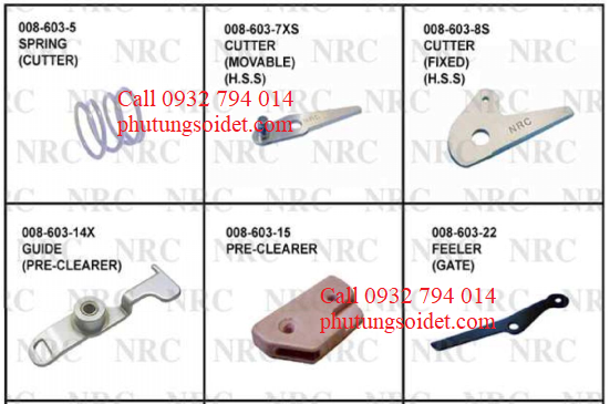 Cutter (Movable) 008-603-7XS Cutter (Fixed) 008-603-8S Guide (Pre-clearer) 008-603-14X Pre clearer 008-603-15 Feeler (Gate) 008-603-22 Washer (Nylon) 008-603-28