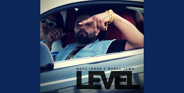Level Lyrics - Navv Inder